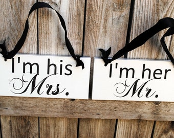 I'm His Mrs. and I'm Her Mr. Double sided Wedding Chair Signs