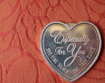 "Vintage ""Especially for you"" One Troy Ounce"