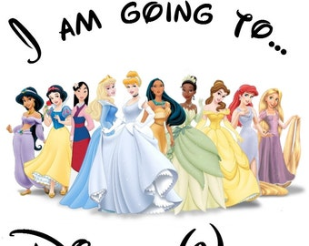 I am going to Disney World Princess Personalized Custom Iron on Transfer Decal(iron on transfer, not digital download)