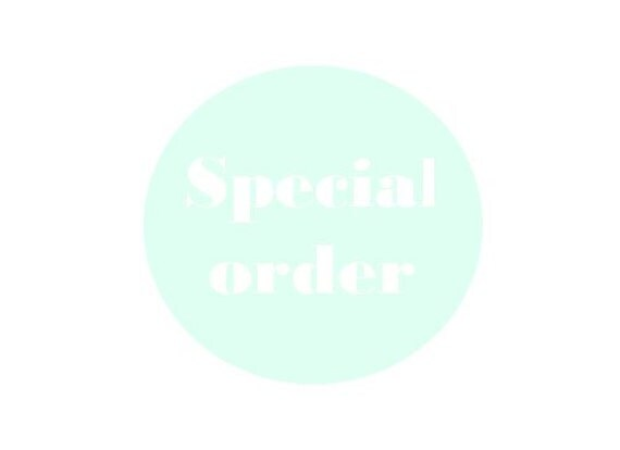 Special order for E.