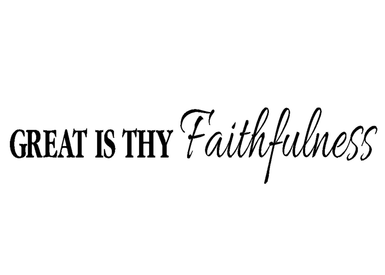 Great Is Thy Faithfulness Vinyl Wall Verse 5 X By