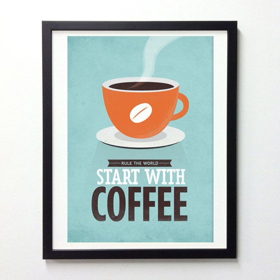 Coffee Quote Poster Start With Coffee By NeueGraphic On Etsy