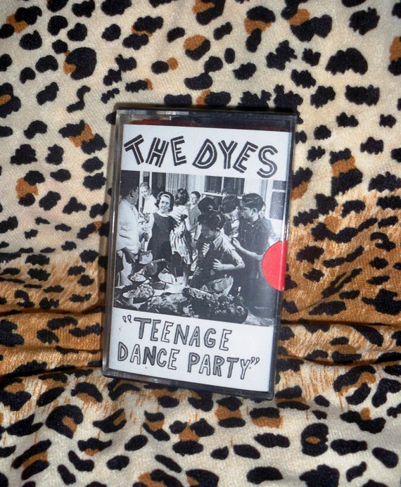 The Dyes - TEENAGE DANCE PARTY - 14 tracks - Garage-A-Billy