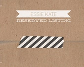 Reserved Listing for Courtney P.