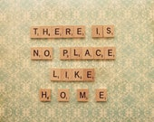 8x10, say it with words, scrabble, there is no place like home fine art photography, home decor