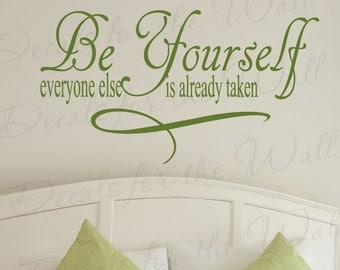 Be Yourself Everyone Else Already Taken Inspirational Motivational Kid Vinyl Quote Sticker Wall Decal Decor Lettering Art Decoration IN80