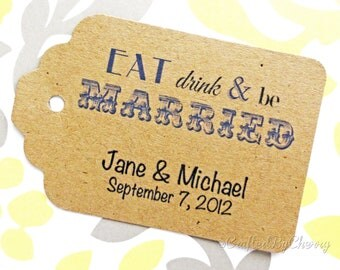 Custom Eat Drink & Be Married Wedding Favor Tags - Kraft Cardstock
