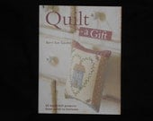 Quilt a Gift by Barri Sue Gaudet Like New BOOK
