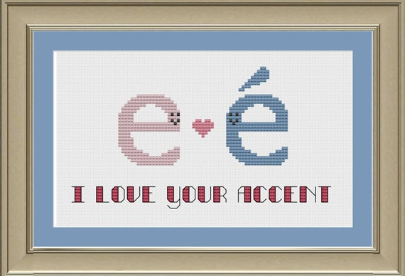 I love your accent: nerdy grammar cross-stitch pattern