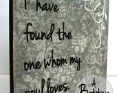 Song of Solomon 3:4 I have found the one whom my soul loves.  **FREE SHIPPING**