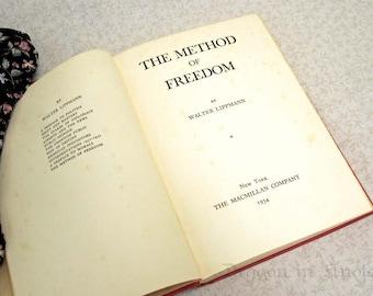 The Method of Freedom - vintage book 1934 - American politics history - Walter Lippmann