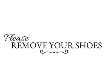 Please Remove Your Shoes Vinyl Wall Decal