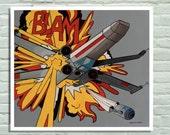 Print of my original painting, Star wars inspired, Parody of Roy Liechtenstein's Blam, with X-wing