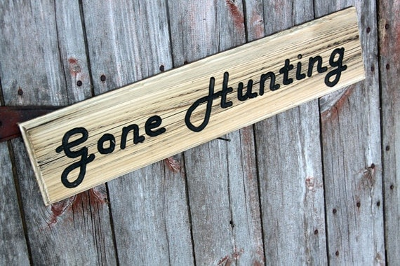 Hunters Man Cave Signs : Rustic reclaimed cedar sign gone hunting man cave