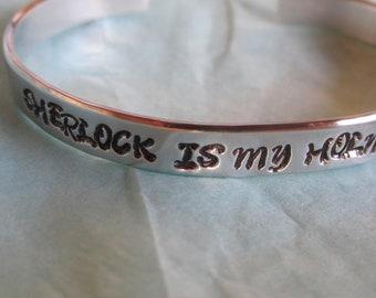 "Sherlock Is My Holmie"" Sherlock Holmes inspired item B7"
