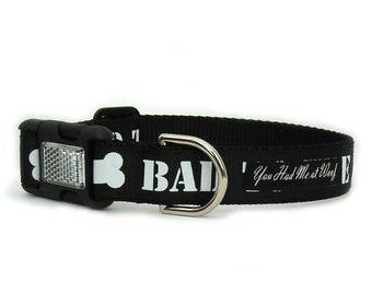 Dog Collar Black Bad to the Bone, Funny Dog Collar, Big Dog Collar, 1 inch width - Bad to the Bone