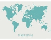 A3 size. World map digital print. The world is my goal. Graphic design. Home decor. - filamentoTGS