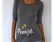 "Gray  Thanksgiving Maternity shirt "" Thankful"", maternity clothes."