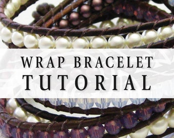 Wrap Bracelet Tutorial - DIY Jewelry Instructions - Instant Download