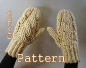 PDF Crochet Pattern - Cozy Cabled Mittens - Instant Download
