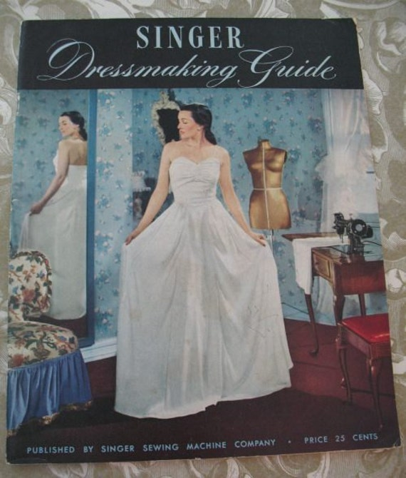 Vintage 1947 Singer Dressmaking Guide Book Learn to Sew