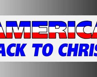 America Back To Christ Bumper Sticker Decal