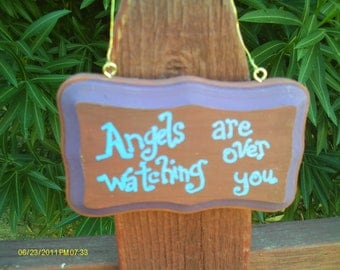 Angels are watching over you sign