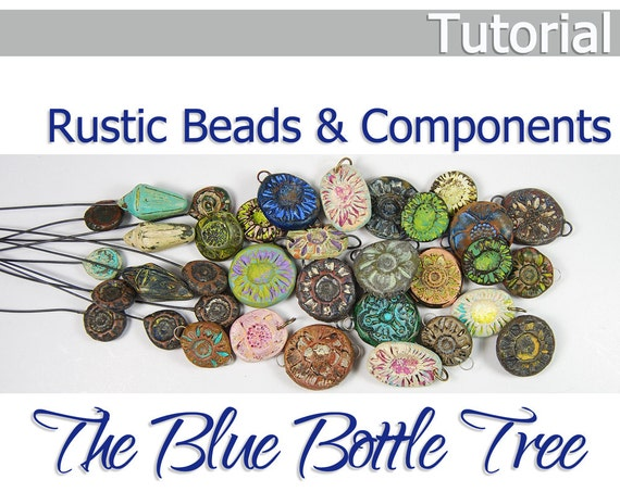 Tutorial Rustic Beads and Components from Polymer Clay Project Fimo- Boho Distressed