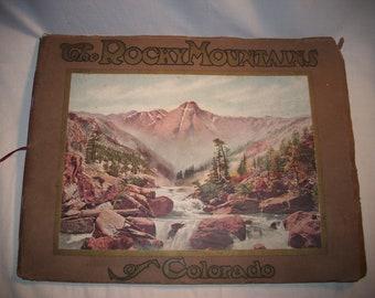 The Rocky Mountains of Colorado, 1913 Vintage Book