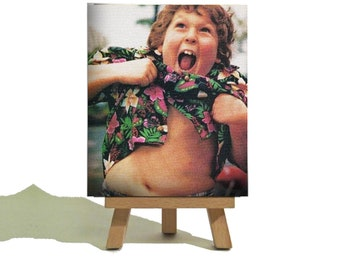 Chunk - Truffle Shuffle - The Goonies - Classic Miniature Canvas and Easel Set - The Perfect Gift !!!