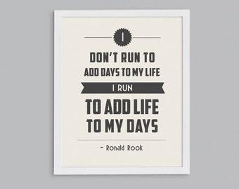 Running Adds Life to My Days Retro Print - Typographic Inspirational Running Quote