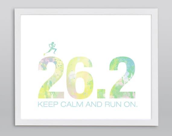 Marathon 26.2 Keep Calm and Run On Print - Typographic Inspirational Running Gift