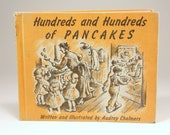 Vintage Children's Book Hundreds and Hundreds of Pancakes