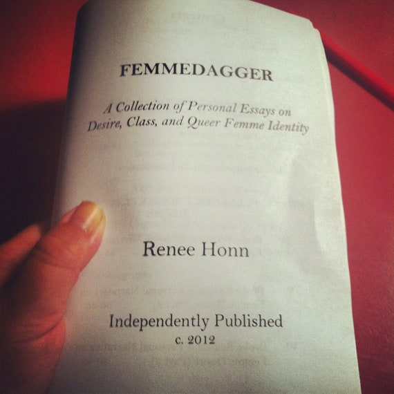 Femmedagger: A Collection of Personal Essays on Desire, Class, and the Queer Femme Experience