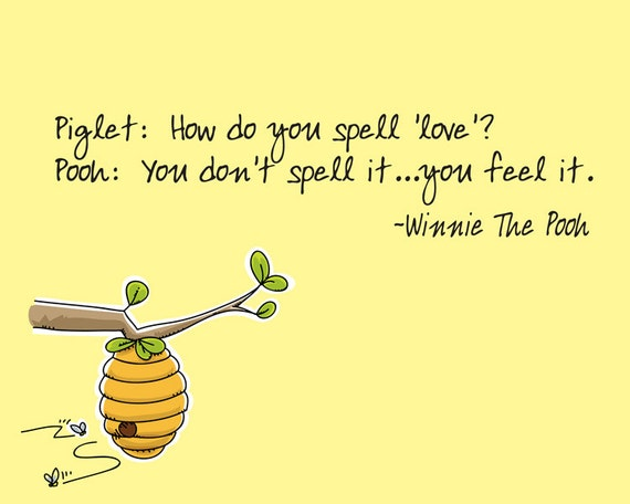 Pooh Love Quotes Best How Do You Spell Love Winnie The Pooh Quote