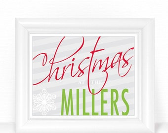 """Christmas Decor / Art Print - Red & Green Personalized Family Sign - Christmas at the """"Your Last Name"""" - 8x10 Holiday Wall Art"""