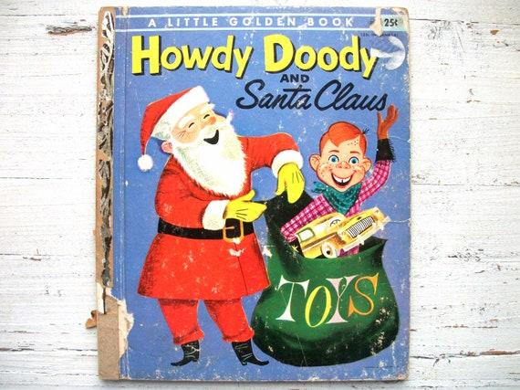 Howdy Doody And Santa Claus . Vintage Children's Book . Little Golden Book . 1955 . Art Seiden