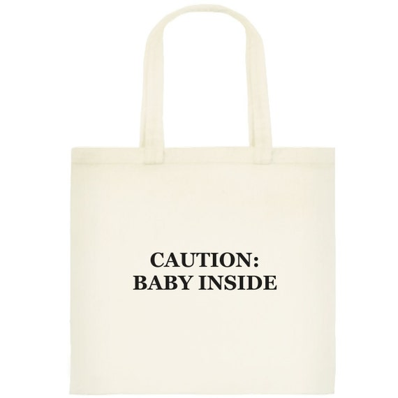 Caution: Baby Inside canvas bag FREE SHIPPING
