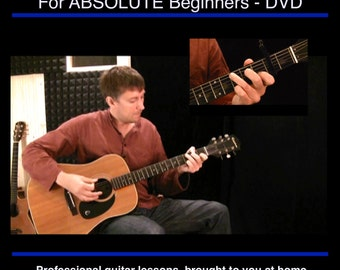 Learn To Play Guitar FOR ABSOLUTE BEGINNERS Clear, Easy Guitar Lessons