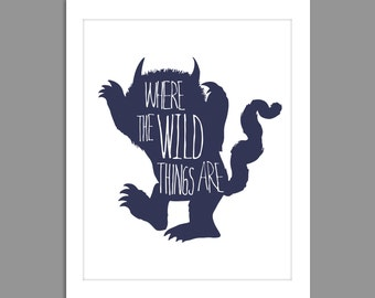 New Where the Wild Things Are Digital Download Where the Wild Things Are Nursery Art print Print kids,  8x10 or 11x14