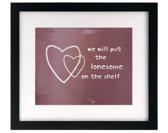 You & I - Ingrid Michaelson.  Song Lyric Art Print wall hanging, home decor, wedding gift idea