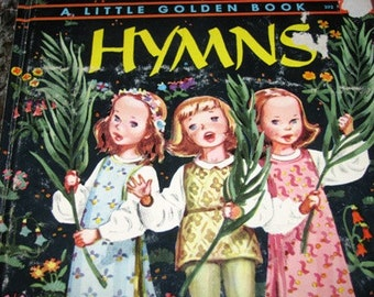 1947 The Little Golden Book of Hymns, Religious Childrens Songs, This is the day, Creation and  many others
