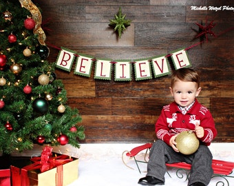 Believe Christmas Banner - Christmas Photo Prop - Holiday Decoration - Believe Sign