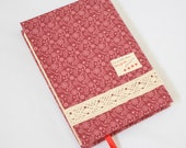 Journal Notebook Sweet Tiny Small Pink Red Flowers Lace Fabric Handstitch Coptic Stitch (Size A6)
