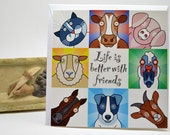 Greeting Card 'Life is better with friends' blank with envelope