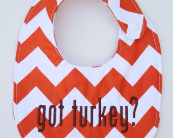 Got Turkey, Thanksgiving bib, Fall bib, Chevron bib