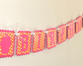 HAPPY BIRTHDAY Banner with Pink and Orange Polka Dots