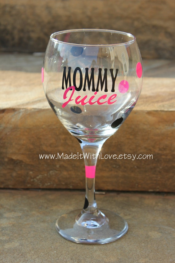 Mommy Juice Wine Glass YOU PICK COLORS