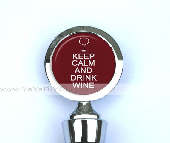 Custom Wine StopperWine Bottle Stopper Keep Calm by yayadiyclub