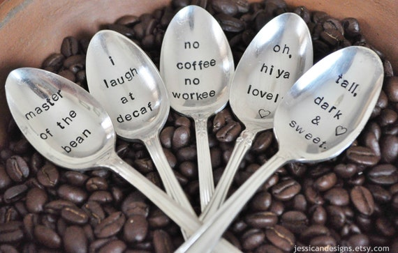 PICK 5 -Vintage Hand Stamped Coffee Spoons for COFFEE Lovers (Pick your own Words)